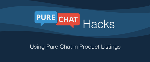Pure Chat Hack: How to Add Live Chat to Product Listings!