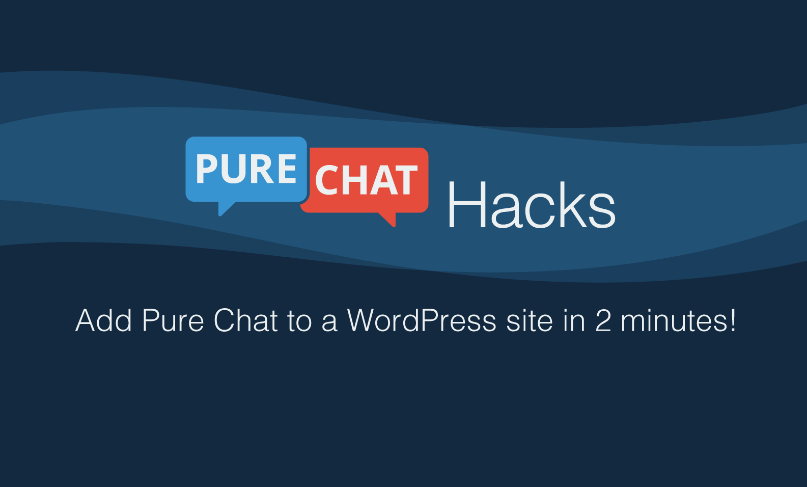 Add Pure Chat to a WordPress site in 2 minutes!