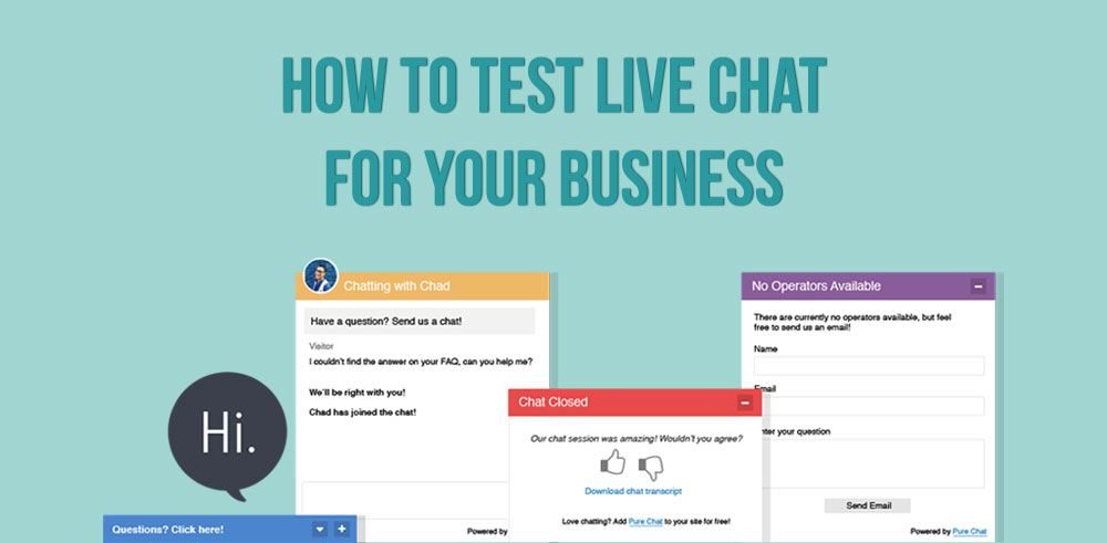 No time. No intern. No problem! How to test live chat for your business.