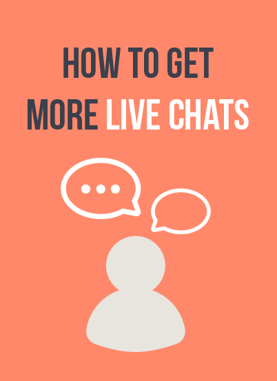 How to get more live chats